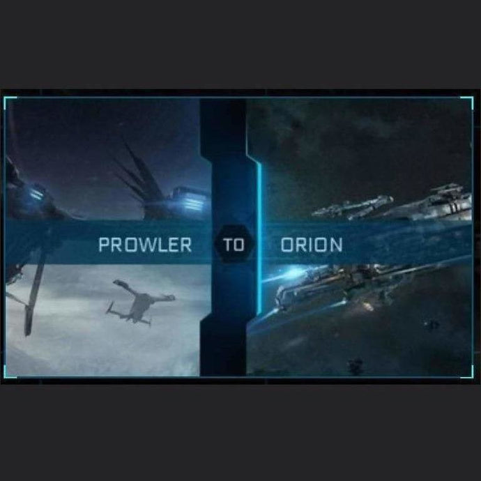 Prowler to Orion | Upgrade | Might | Space Foundry Marketplace.
