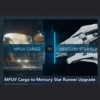 MPUV Cargo to Mercury Star Runner Upgrade | Upgrade | Jpeg_Warehouse | Space Foundry Marketplace.