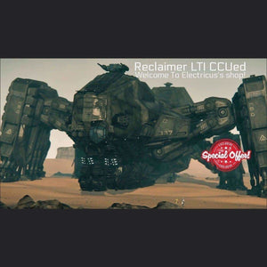 Reclaimer LTI CCUed | Standalone CCU'd Ship | Official Store by Electricus | Space Foundry Marketplace.