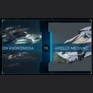 Constellation Andromeda to Apollo Medivac | Upgrade | Might | Space Foundry Marketplace.