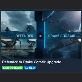 Defender to Drake Corsair Upgrade | Upgrade | Jpeg_Warehouse | Space Foundry Marketplace.