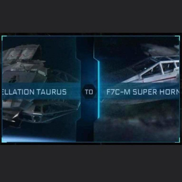 Constellation Taurus to F7C-M SUPER HORNET | Might | Space Foundry Marketplace