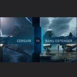 UPGRADE - CORSAIR TO BANU DEFENDER | Upgrade | JPEGS STORE | Space Foundry Marketplace.