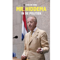 Theo Hiddema - MR. Hiddema in de politiek