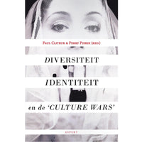 Diversiteit, identiteit en de 'culture wars' - Paul Cliteur & Perry Pierik