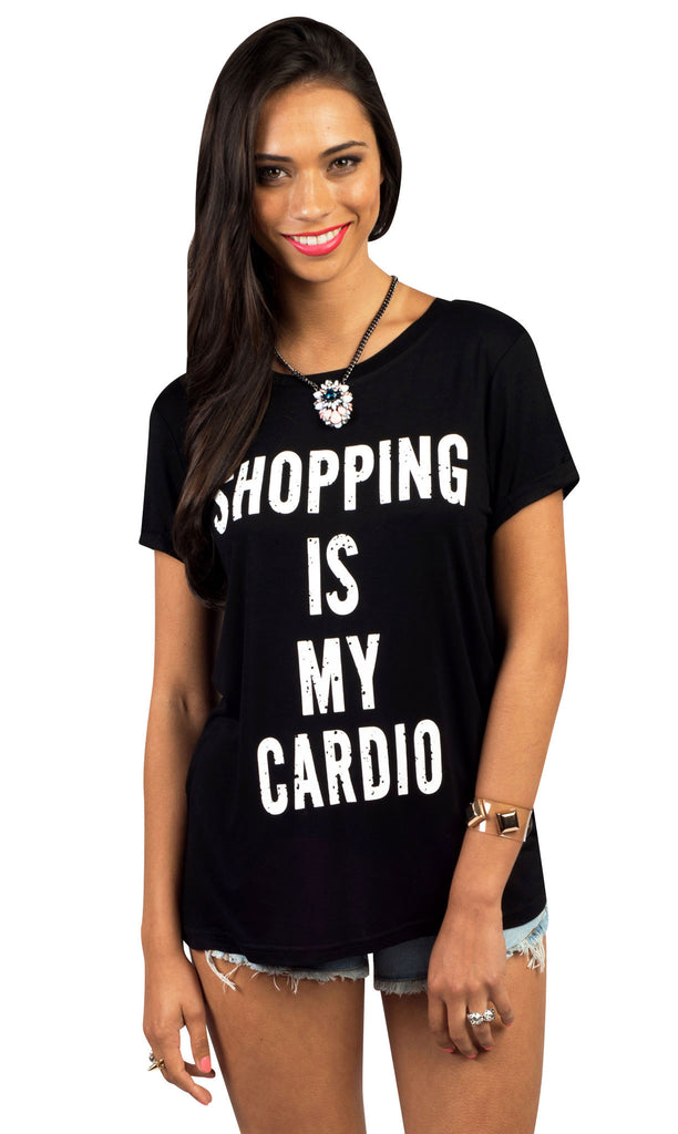 Shopping Is My Cardio Tee