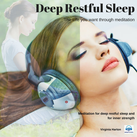 Deep Restful Sleep the Life You Want Through Meditation front cover