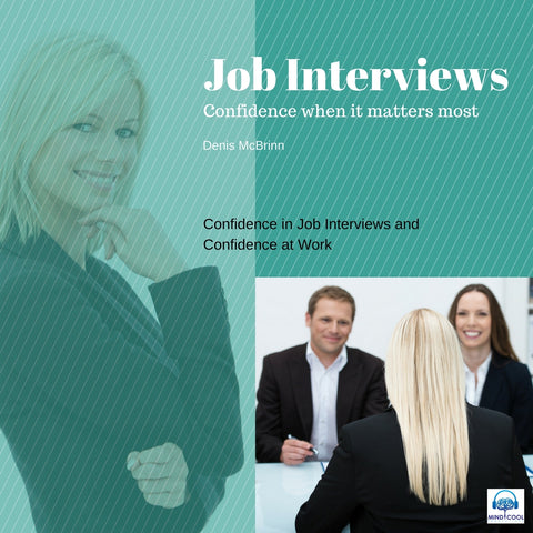 Audiobook: Job Interviews: Confidence When It Matters Most