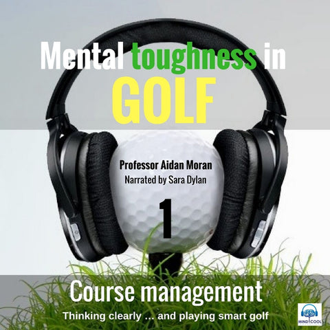 Mental toughness in Golf -1 Course Management front cover