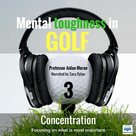Mental toughness in Golf 3 - Concentration front cover