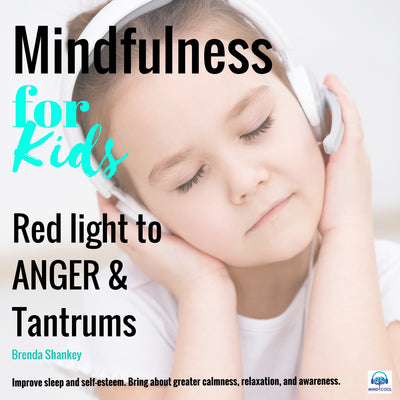 Mindfulness for Kids: Red Light to Anger & Tantrums front cover