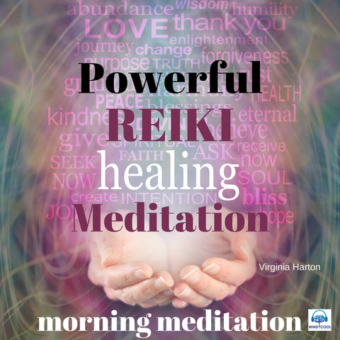 Powerful Reiki Healing Meditation: Morning Meditation front cover