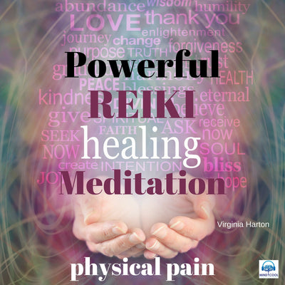 Powerful Reiki Healing Meditation: Physical Pain front cover