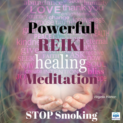 Powerful Reiki Healing Meditation to Stop Smoking front cover
