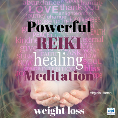 Powerful Reiki Healing Meditation for Weight Loss front cover