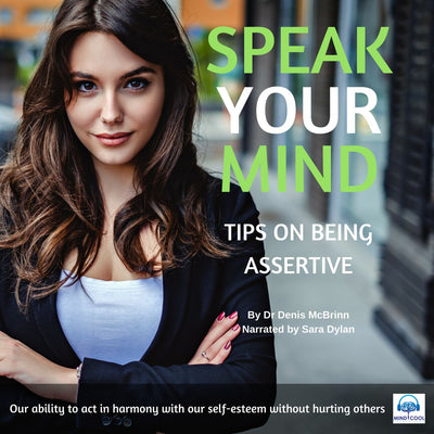 Speak your Mind: Tips on being Assertive front cover