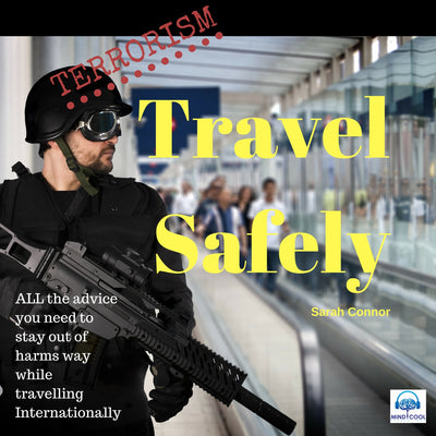 Terrorism: Travel Safely front cover