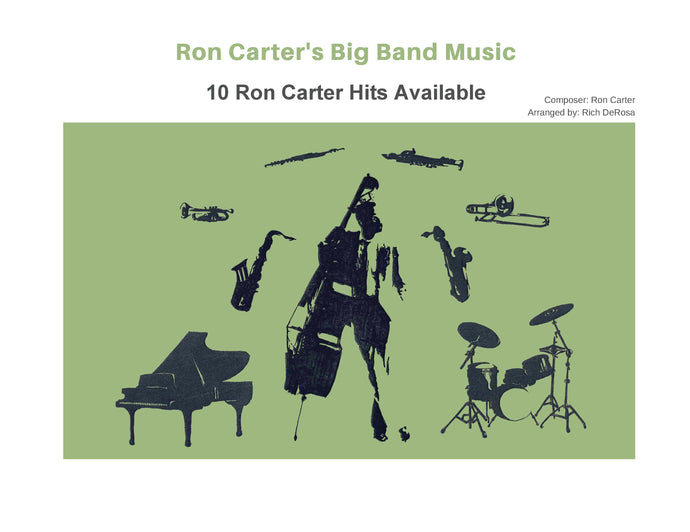 Ron Carter Big Band Scores arranged by Rich DeRosa
