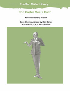 Ron Carter Meets Bach - Pieces for 2-8 basses