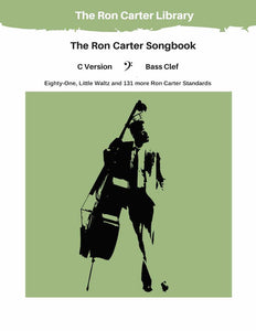 The Ron Carter Songbook - Bass Clef - C Version