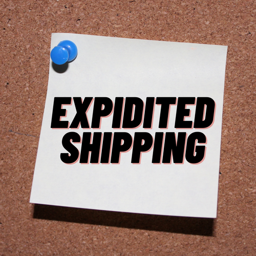 EXPIDITED SHIPPING