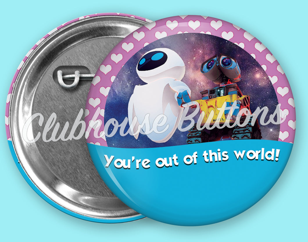 Wall-e and Eve Out of this World Button