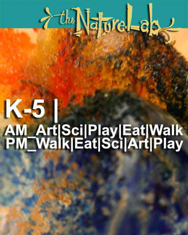 K-5  |  AM_Art|Sci|Play|Eat|Walk + PM_Walk|Eat|Art|Sci|Play
