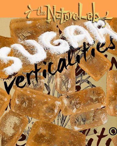 VERTICALITIES: sugar. A NatureLab Original.