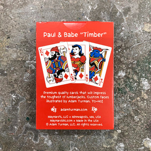 Paul and Babe, Timber! Poker Cards