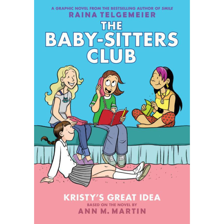 THE BABY-SITTERS CLUB #1: KIRSTY'S GREAT IDEA - BSC