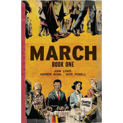MARCH BOOK ONE: A GRAPHIC NOVEL BY JOHN LEWIS