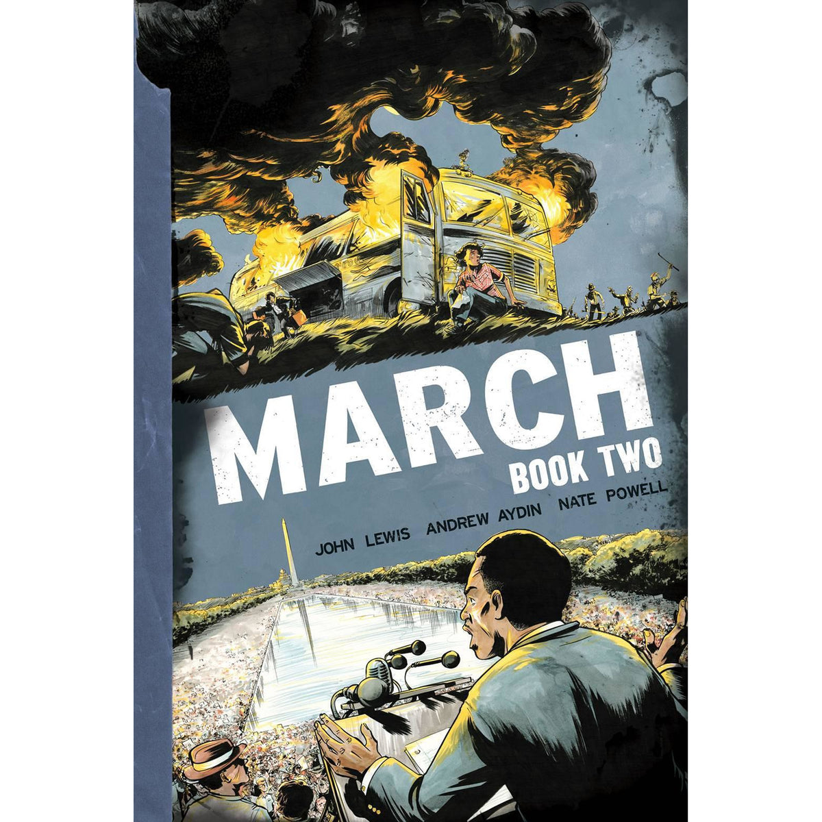 MARCH BOOK TWO: A GRAPHIC NOVEL BY JOHN LEWIS