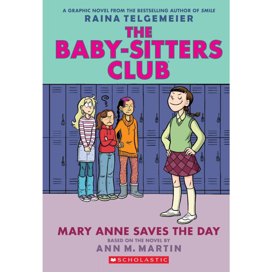 THE BABY-SITTERS CLUB #3: MARY ANN SAVES THE DAY - BSC
