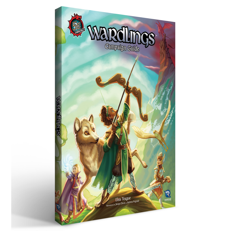 WARDLINGS: CAMPAIGN GUIDE - DUNGEONS & DRAGONS 5E COMPATIBLE