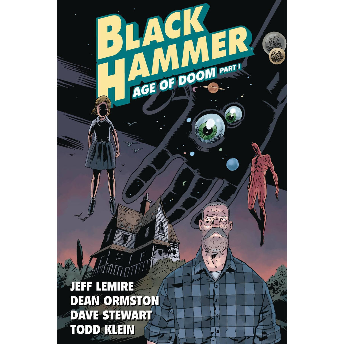 BLACK HAMMER VOLUME 3: AGE OF DOOM PART I