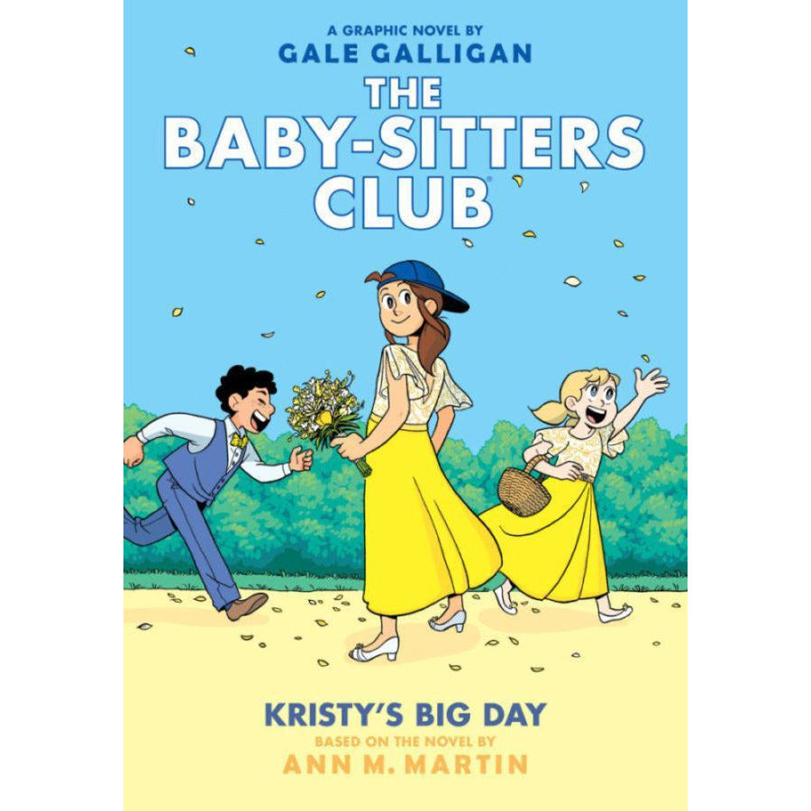 BABY SITTERS CLUB #6: KRISTY'S BIG DAY - BSC