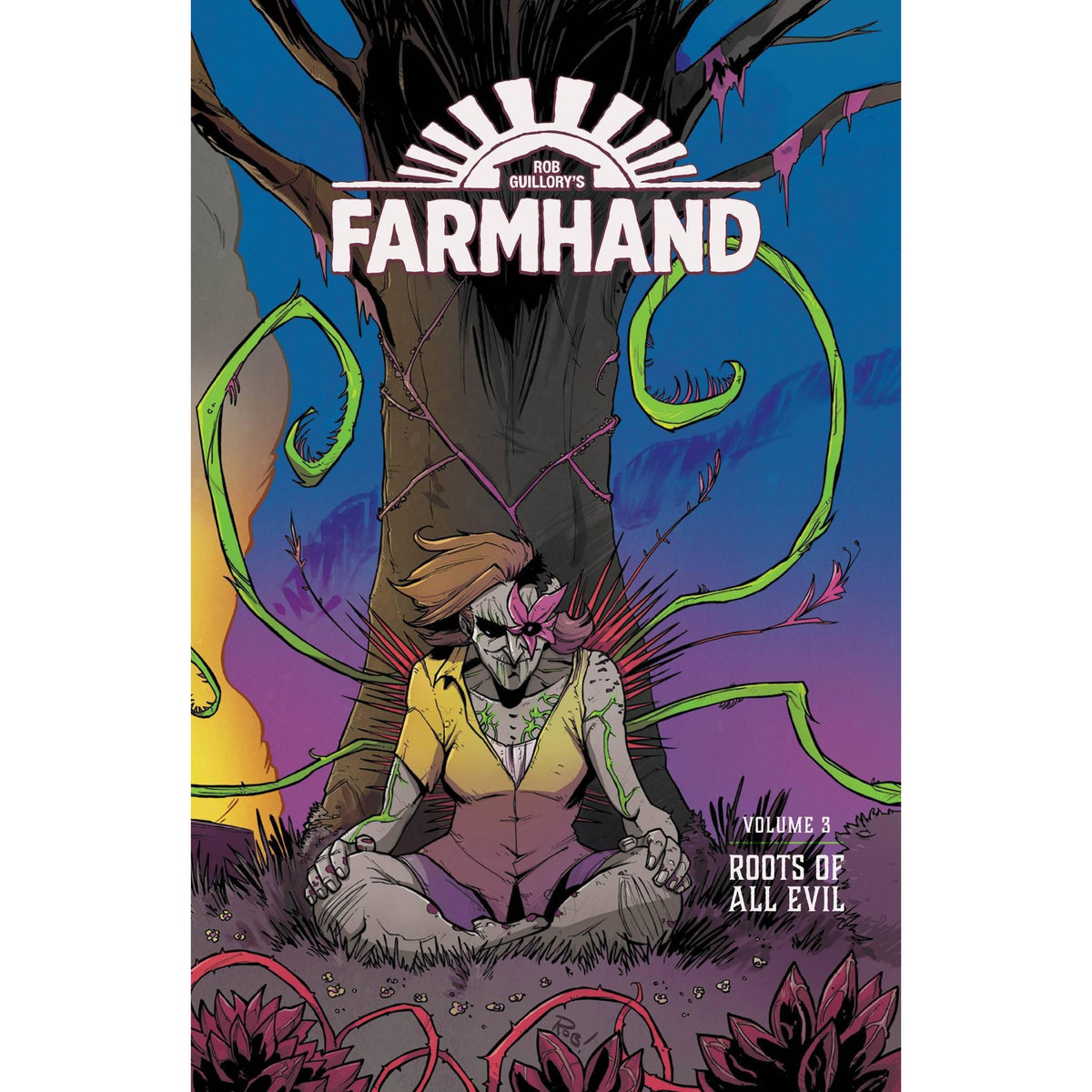 FARMHAND VOLUME 03: ROOTS OF ALL EVIL
