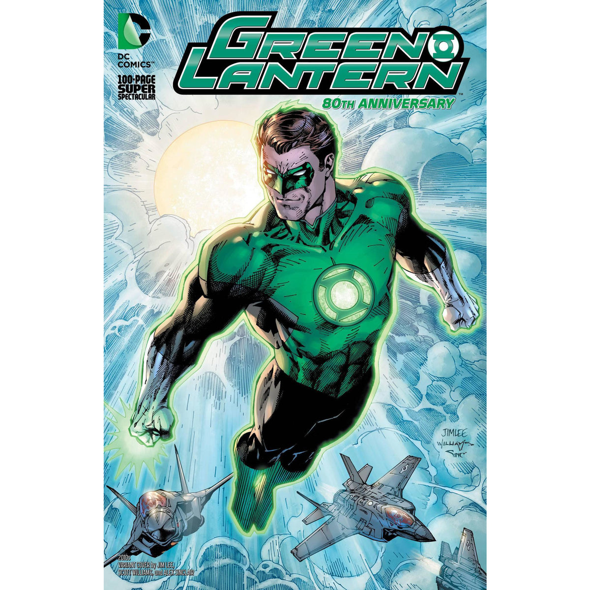 GREEN LANTERN 80TH ANNIVERSARY 100 PAGE SUPER SPECTACULAR #1 - 2010S LEE COVER I - DC COMICS