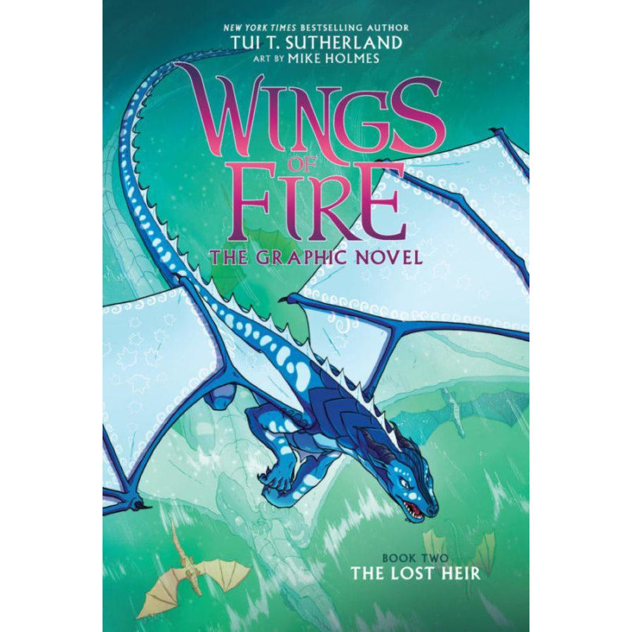 WINGS OF FIRE BOOK THREE: THE LOST HEIR - THE GRAPHIC NOVEL