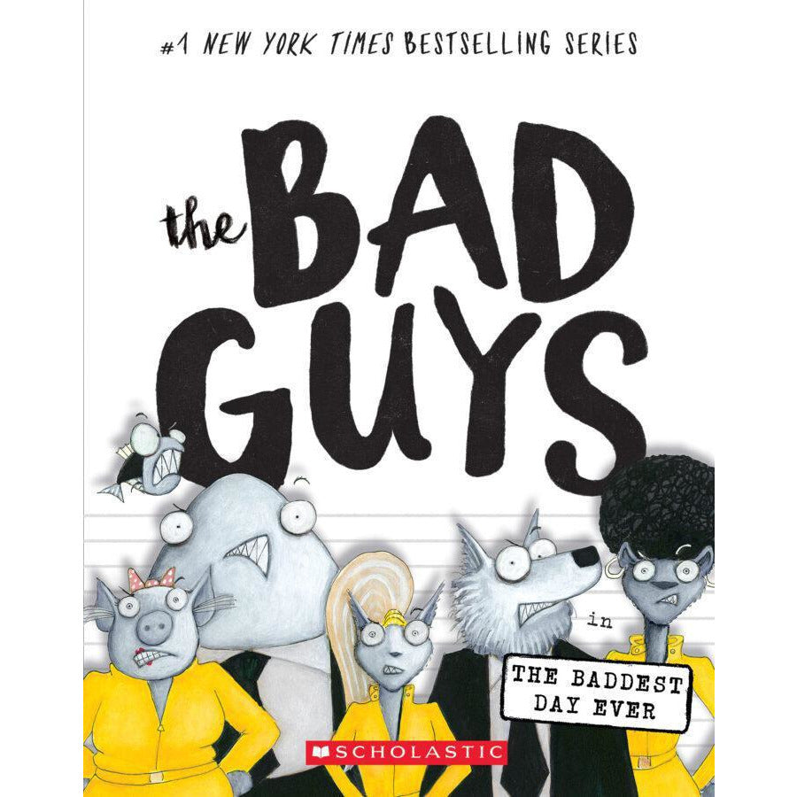 BAD GUYS #10 - The Baddest Day Ever