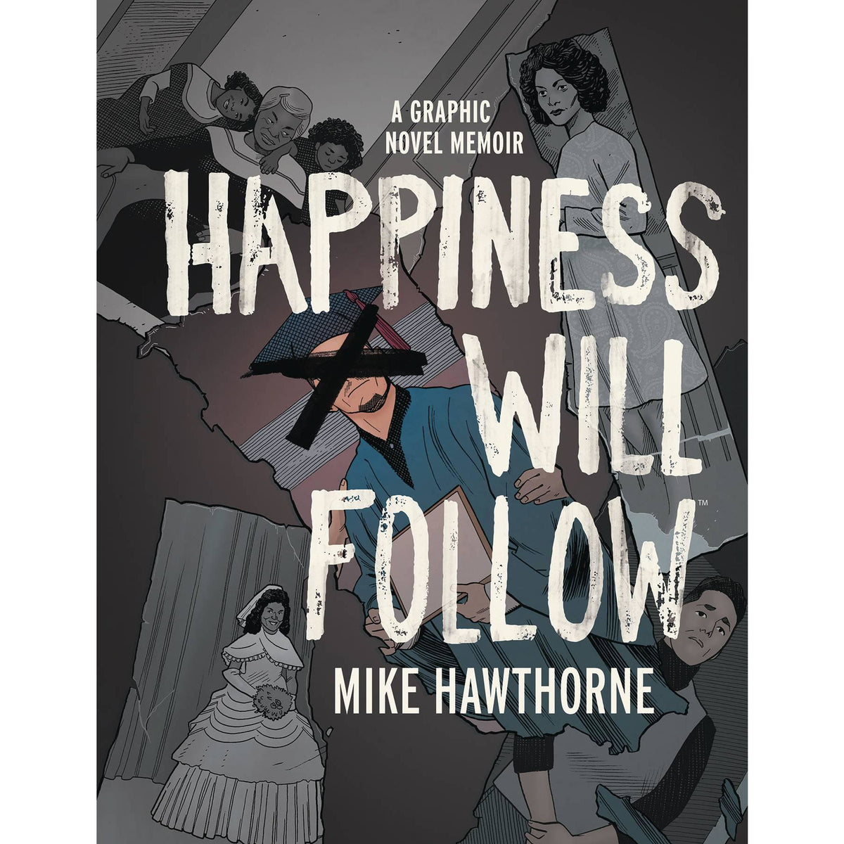 HAPPINESS WILL FOLLOW ORIGINAL GRAPHIC NOVEL