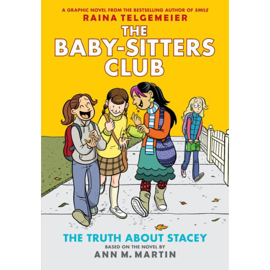 THE BABY-SITTERS CLUB #2: THE TRUTH ABOUT STACEY - BSC