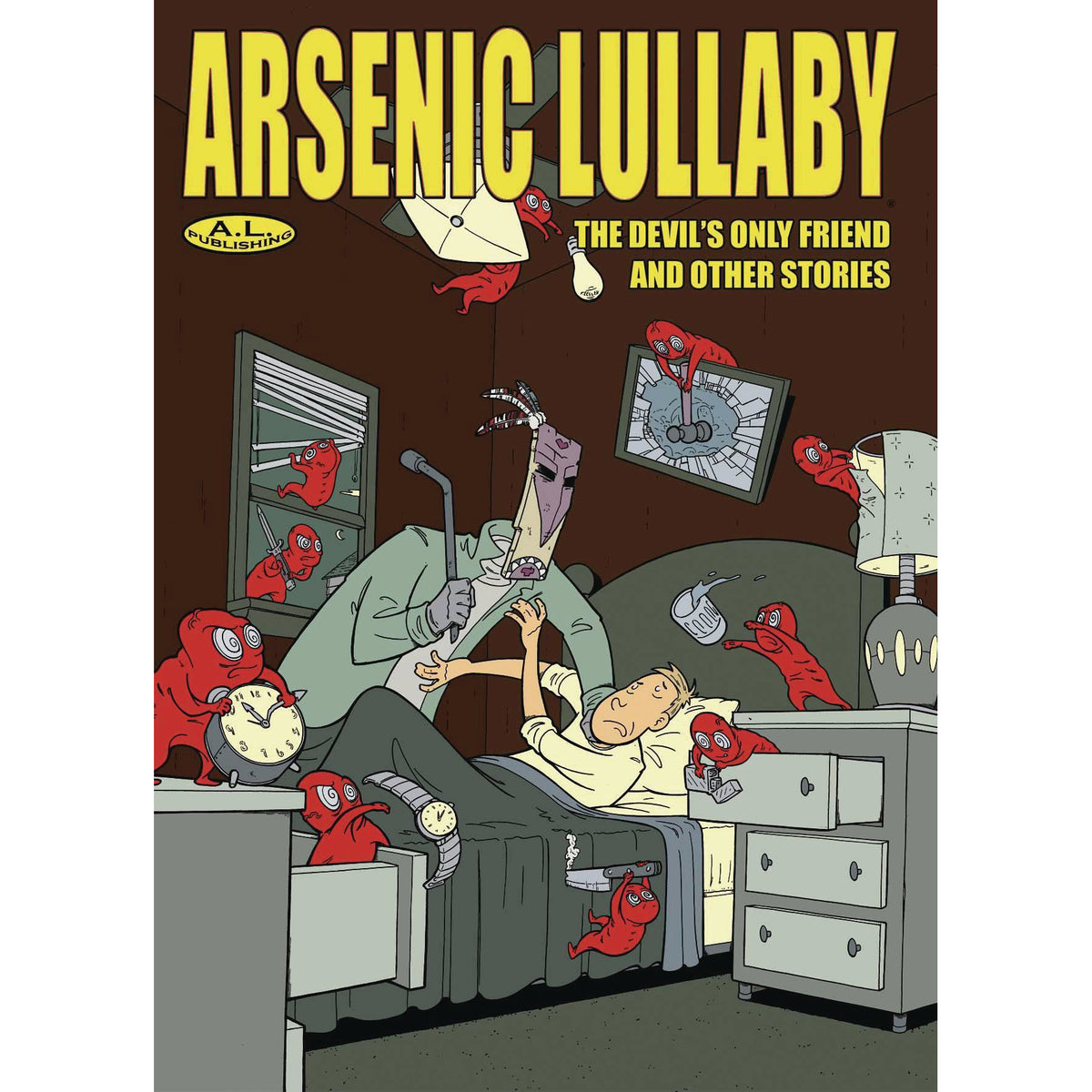 ARSENIC LULLABY: THE DEVILS ONLY FRIEND AND OTHER STORIES