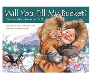Will You Fill My Bucket?