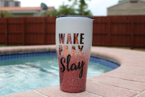 wake, pray, slay, white, rose gold, glitter, 2 color ombre, 30oz modern curve tumbler