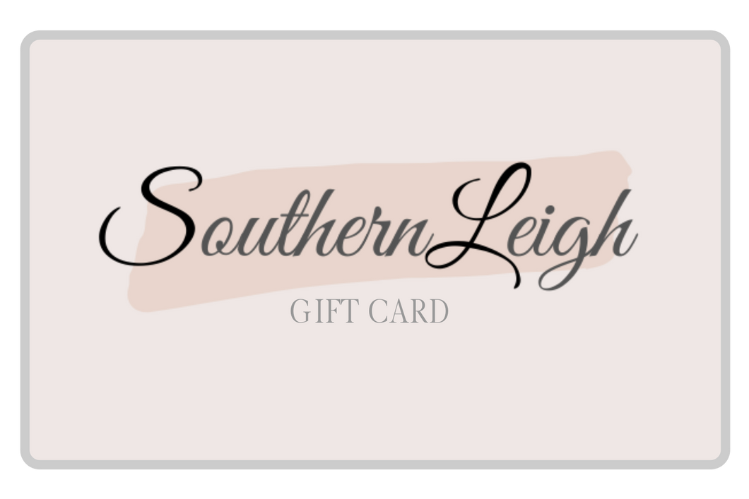 Southern Leigh Gift Card