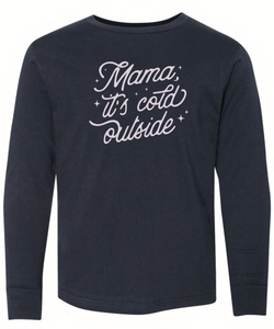 Mama It's Cold Outside - Navy