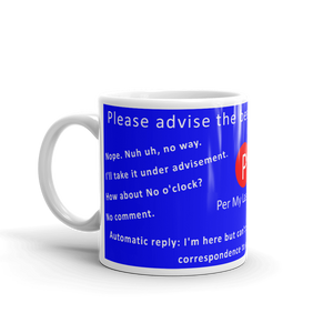 Mug | Per My Last Email | Ways to Say No