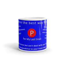 Load image into Gallery viewer, Mug | Per My Last Email | Ways to Say No