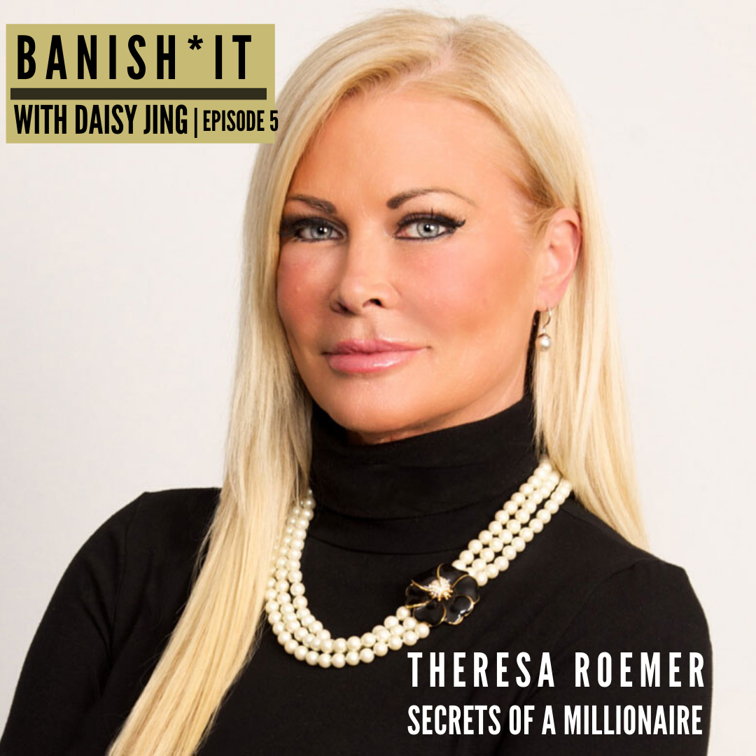 banish it podcast with Theresa Roemer